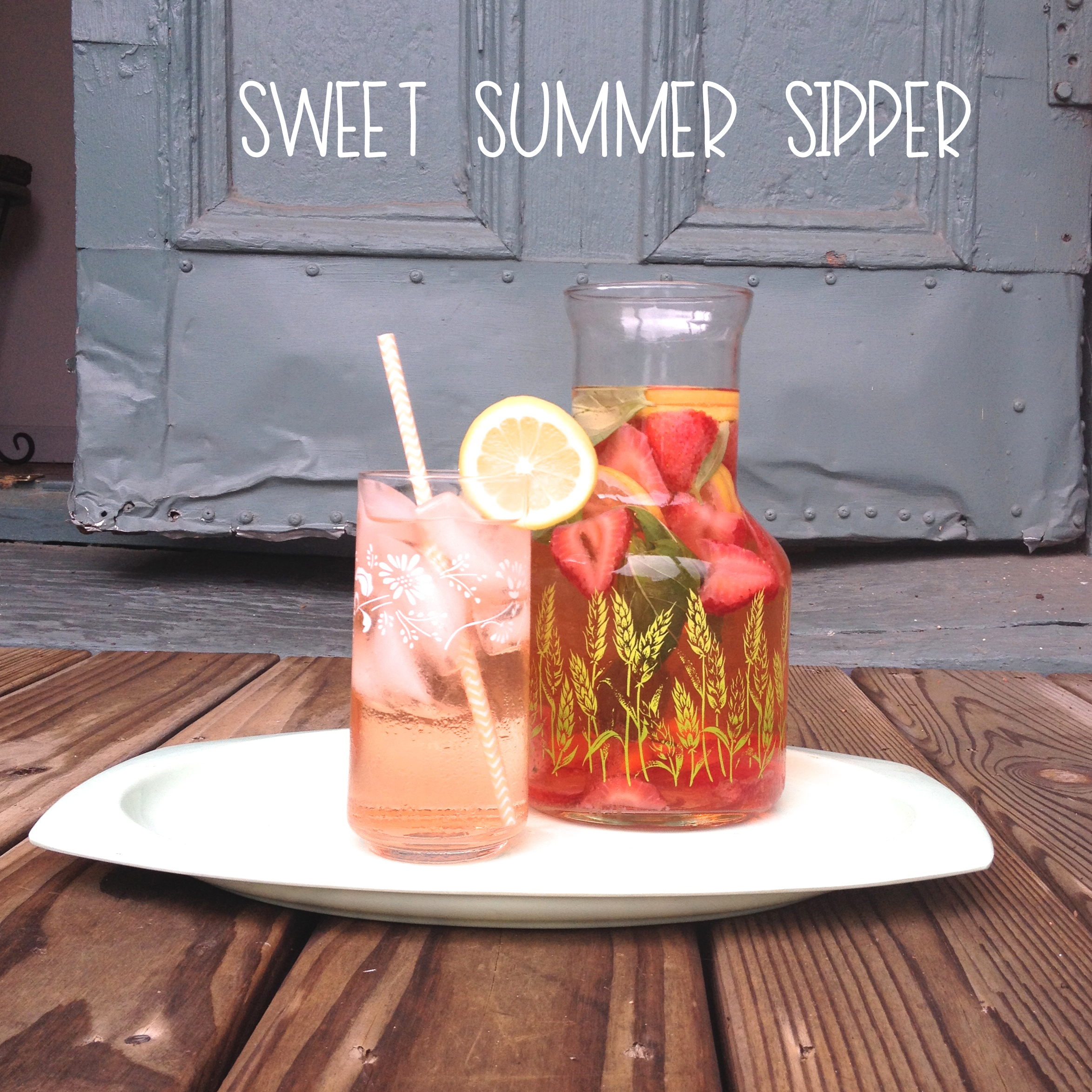 Sweet Summer Sipper