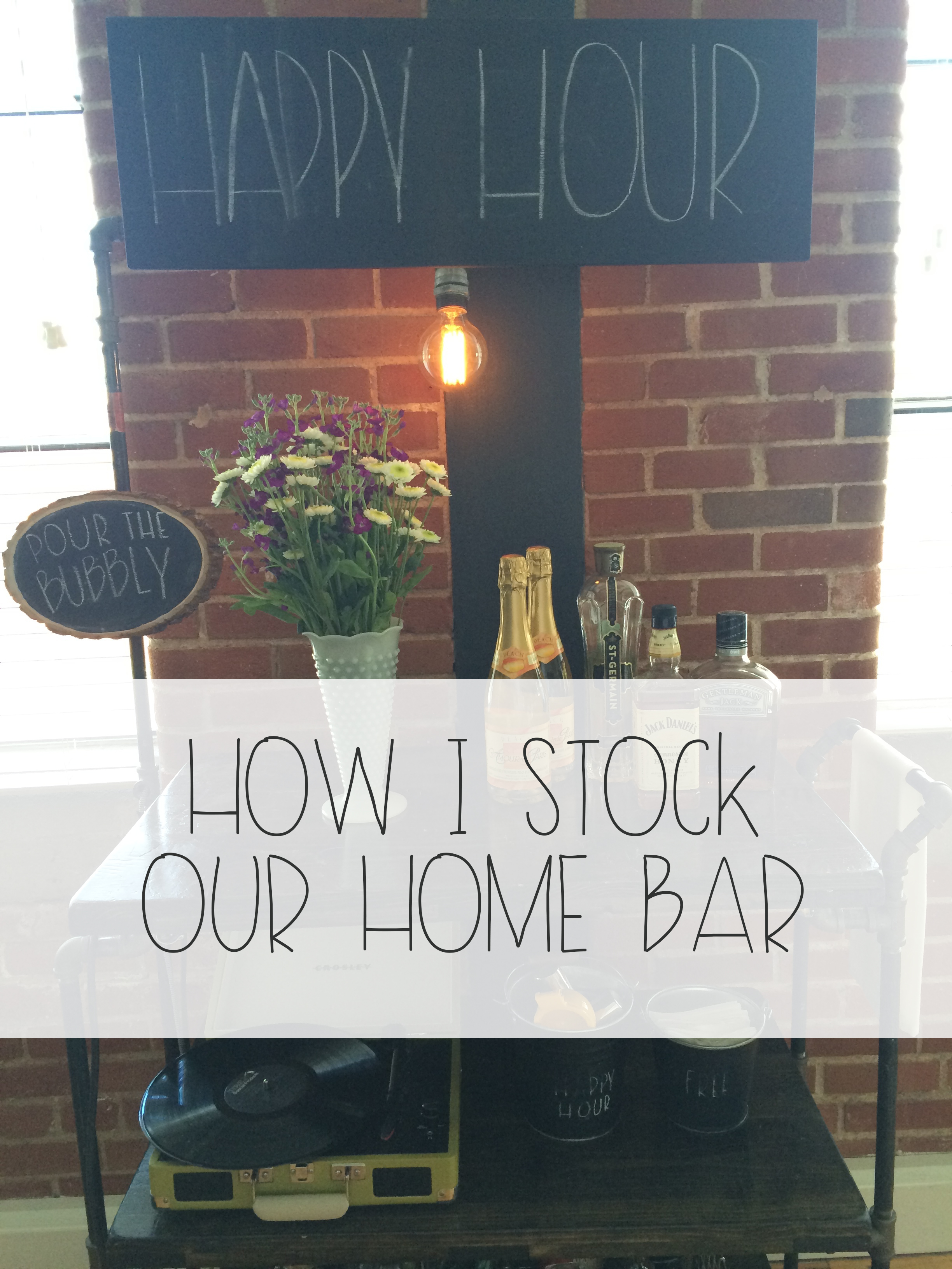 How I Stock Our Home Bar